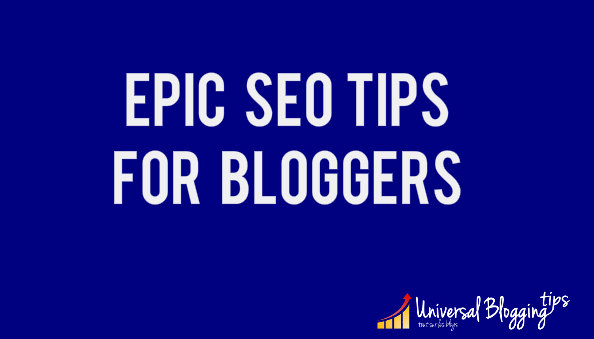 Best SEO tips for bloggers