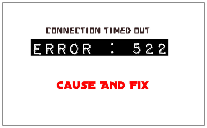 how to fix server timed out error 522