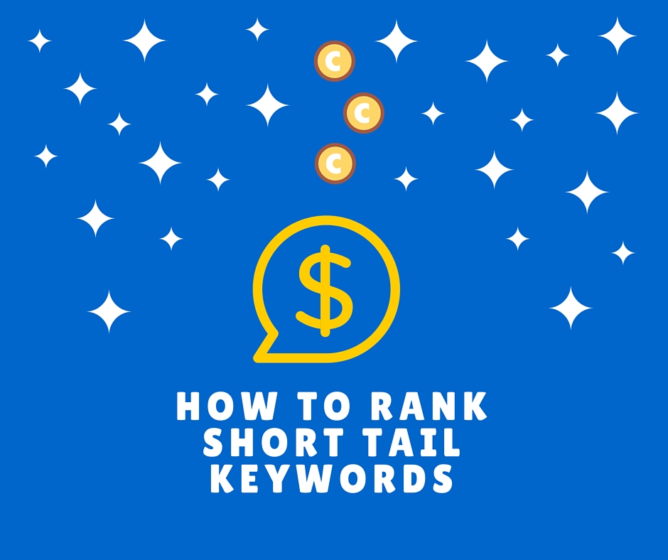 rank short tail keywords fast