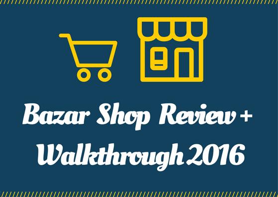 bazar shop theme tutorial and reviews