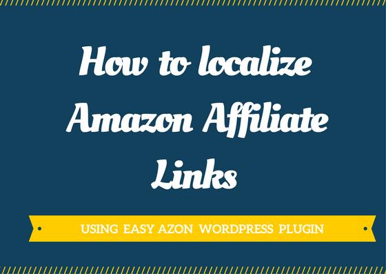 localize amazon affiliate links